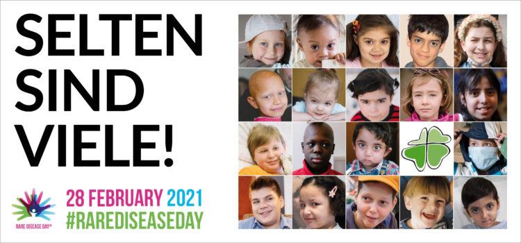 SELTEN SIND VIELE! Zum Tag der seltenen Erkrankungen 2021